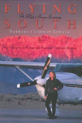 9781580084710: Flying South: A Pilot's Inner Journey