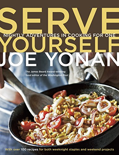 9781580085137: Serve Yourself: Nightly Adventures in Cooking for One