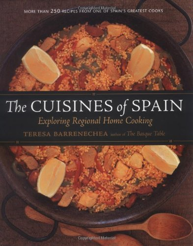 9781580085151: The Cuisines of Spain: Exploring Regional Home Cooking