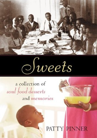 9781580085212: Sweets: A Collection of Soul Food Desserts and Memories