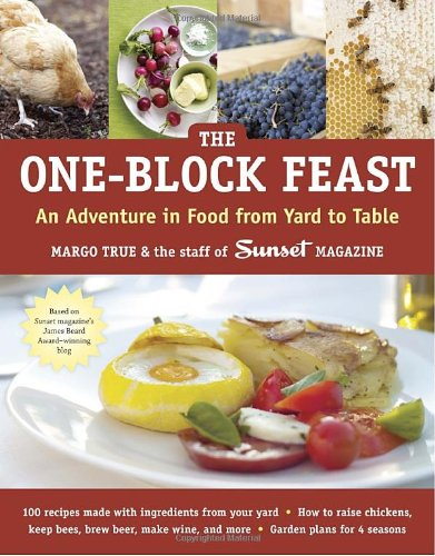 9781580085274: The One-Block Feast: An Adventure in Food from Yard to Table