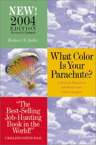 9781580085410: What Color is Your Parachute? 2004: A Practical Guide for Job-Hunting and Career Changes