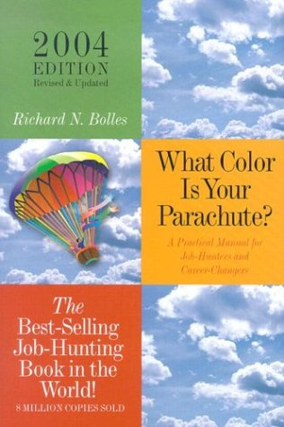 9781580085427: What Color is Your Parachute?: 2004: A Practical Guide for Job-Hunting and Career Changes