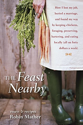 9781580085588: The Feast Nearby