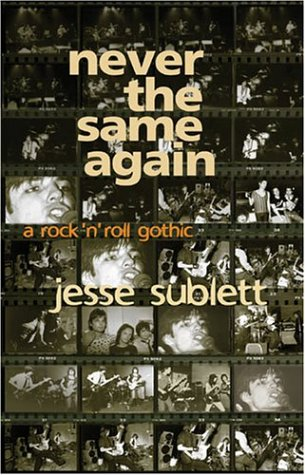 9781580085984: Never the Same Again: A Rock 'n' Roll Gothic