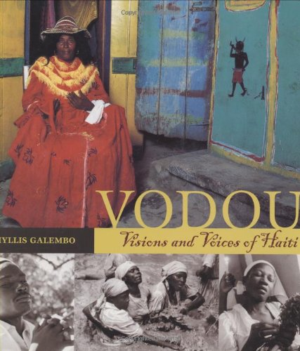 Vodou: Visions and Voices of Haiti Galembo,
