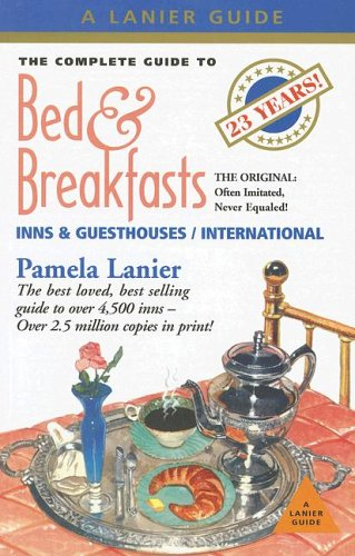 9781580087032: Complete Guide to Bed and Breakfasts, Inns, and Guesthouses (Complete Guide to Bed & Breakfasts, Inns & Guesthouses)