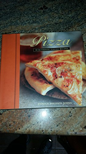 9781580087070: Pizza- 50 Authentic Italian Recipes