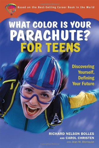 9781580087131: What Color Is Your Parachute for Teens: Discovering Yourself, Defining Your Future