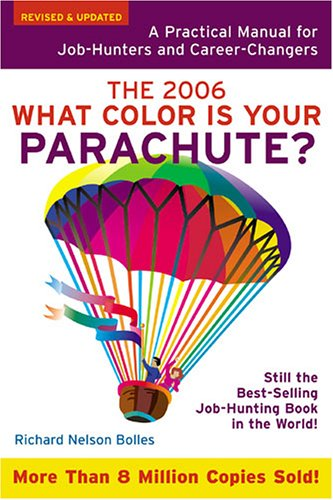 9781580087278: What Color Is Your Parachute? 2006: A Practical Manual for Job-Hunters and Career-Changers