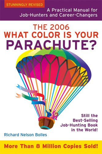 9781580087285: What Color Is Your Parachute?: A Practical Manual for Job-Hunters and Career-Changers