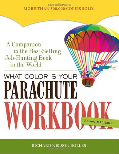 9781580087292: What Color Is Your Parachute Workbook: How to Create a Picture of Your Ideal Job or Next Career