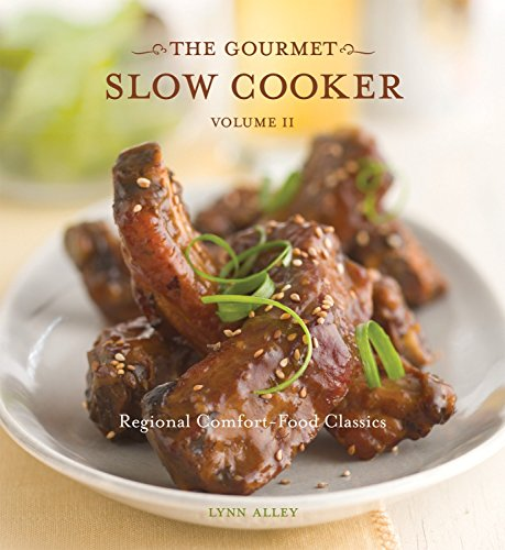 9781580087322: The Gourmet Slow Cooker: Volume II: Regional Comfort-Food Classics