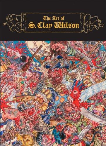 9781580087537: The Art of S. Clay Wilson