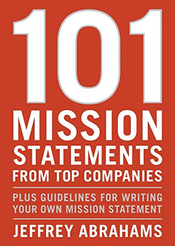 9781580087612: 101 Mission Statements from Top Companies: Plus Guidelines for Writing Your Own Mission Statement