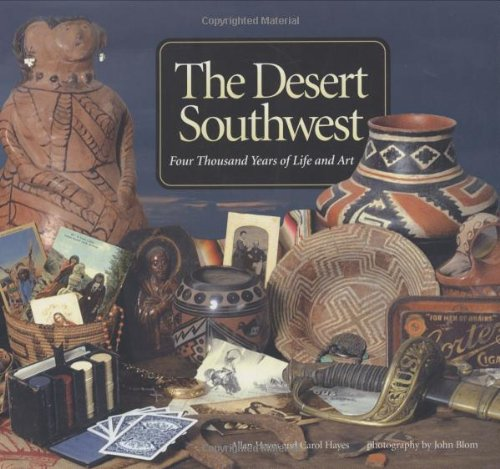 9781580087674: The Desert Southwest: Four Thousand Years of Life and Art