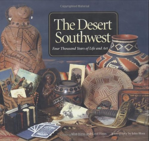9781580087698: The Desert Southwest: Four Thousand Years of Life and Art