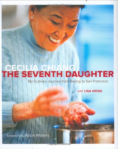 The Seventh Daughter: My Culinary Journey from: Chiang, Cecilia; Weiss,