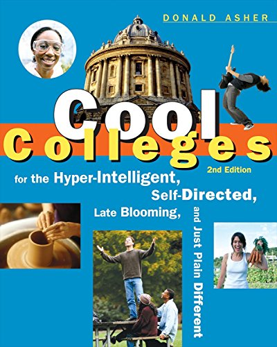 9781580088398: Cool Colleges: For the Hyper-Intelligent, Self-Directed, Late Blooming, and Just Plain Different (Cool Colleges: For the Hyper-Intelligent, Self-Directed, Late Blooming, & Just Plain Different)
