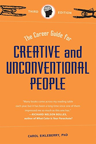 9781580088411: The Career Guide for Creative and Unconventional People, Third Edition