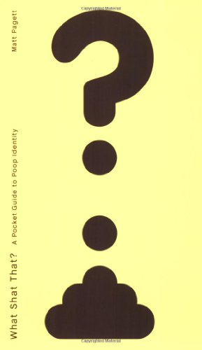9781580088855: What Shat That?: A Pocket Guide to Poop Identity