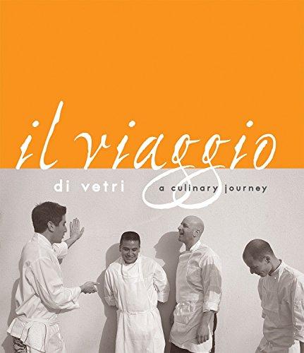 9781580088886: Il Viaggio Di Vetri: A Culinary Journey