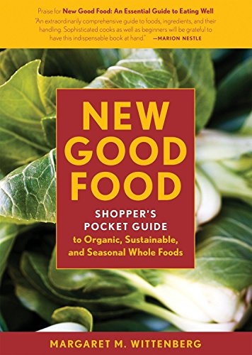 9781580088930: New Good Food Pocket Guide, rev: Shopper's Pocket Guide to Organic, Sustainable, and Seasonal Whole Foods