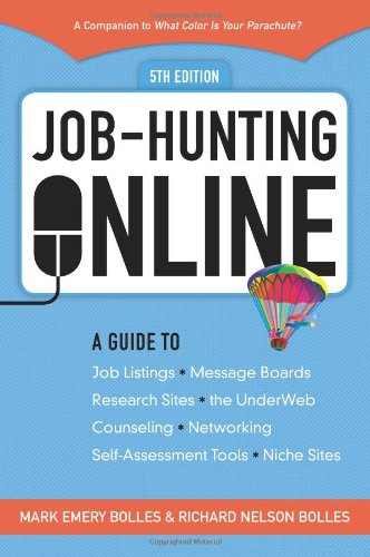 9781580088992: Job-Hunting Online: A Guide to Job Listings, Message Boards, Research Sites, the UnderWeb, Counseling, Networking, Self-Assessment Tools, Niche Sites ... Your Parachute: Guide to Job-Hunting Online