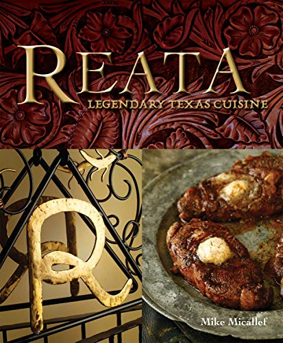 Reata: Legendary Texas Cooking: Mike Micallef