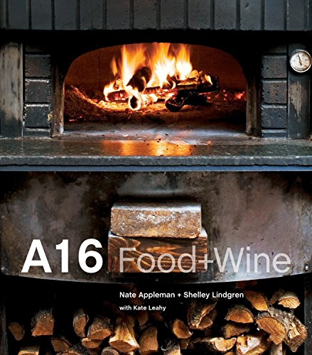 A16: Food + Wine (Hardcover): Nate Appleman