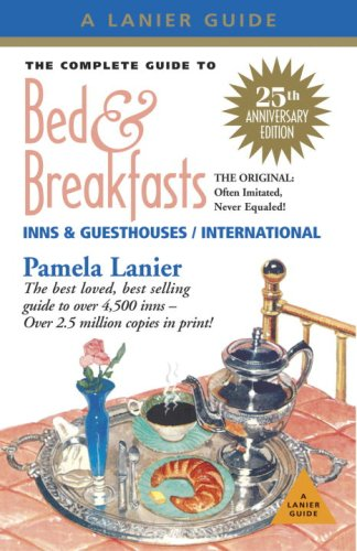 9781580089081: The Complete Guide to Bed and Breakfasts, Inns and Guesthouses (Complete Guide to Bed & Breakfasts, Inns & Guesthouses)