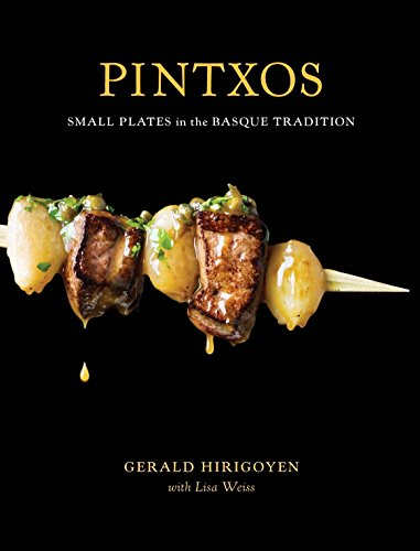 9781580089227: Pintxos: Small Plates in the Basque Tradition