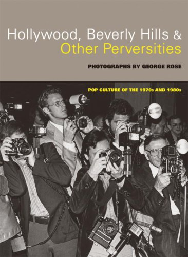 9781580089241: Hollywood, Beverly Hills, and Other Perversities: Pop Culture of the 1970s and 1980s