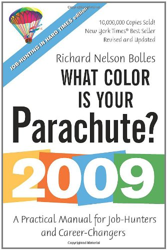 9781580089302: What Color Is Your Parachute? 2009: A Practical Manual for Job-Hunters and Career-Changers