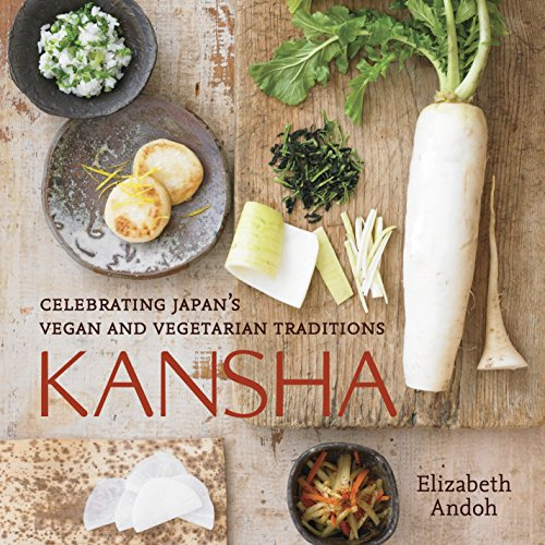 9781580089555: Kansha: Celebrating Japan's Vegan and Vegetarian Traditions