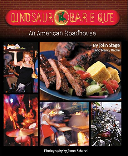 Dinosaur Bar-B-Que: An American Roadhouse: John Stage; Nancy Radke