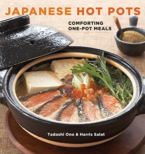 9781580089814: Japanese Hot Pots: Comforting One-Pot Meals