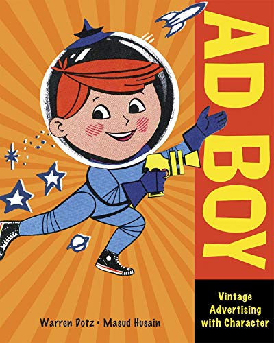 9781580089845: Ad Boy: Vintage Advertising with Character
