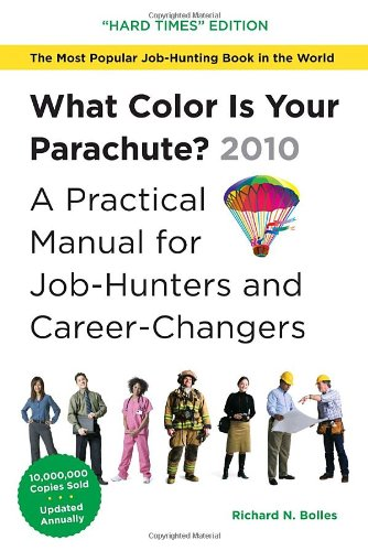 9781580089876: What Color is Your Parachute? 2010: A Practical Manual for Job-Hunters and Career-Changers