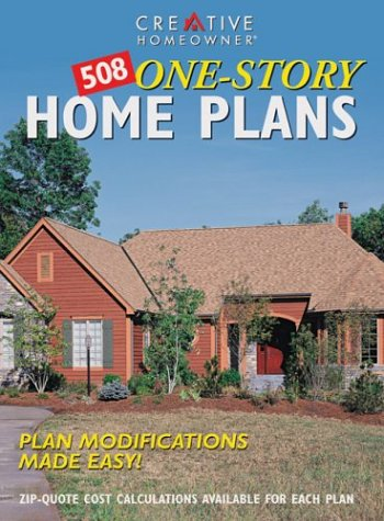 9781580110358: 508 One-Story Home Plans: Plan Modifications Made Easy!