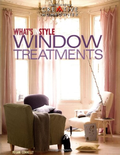 WHAT'S IN STYLE WINDOW TREATMENTS