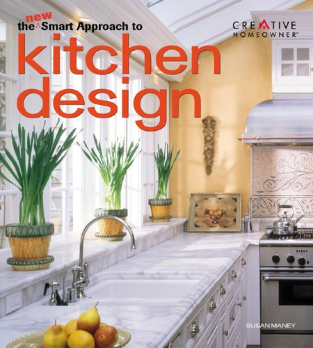 9781580111362: The New Smart Approach to Kitchen Design (New Smart Approach Series)