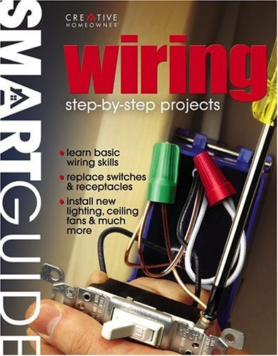 wiring step by step projects: Creative Homeowner (Hg.)