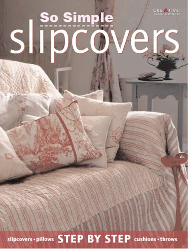 So Simple Slipcovers: Abbott, Gail, Burren, Cate