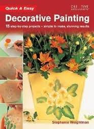 9781580112307: Quick & Easy Decorative Painting