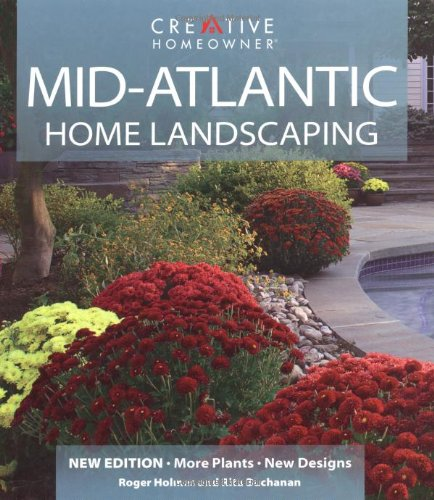 Mid-Atlantic Home Landscaping (1580112552) by Holmes Mr., Roger; Buchanan, Rita