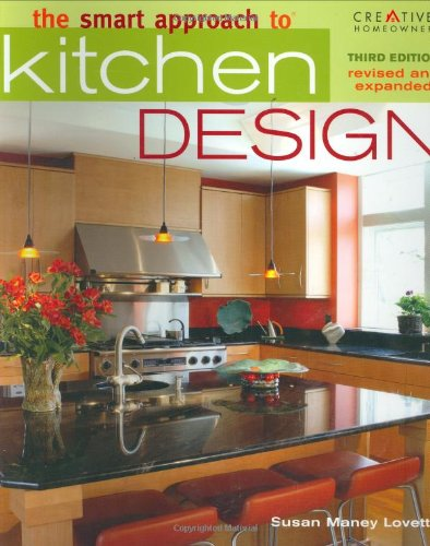 9781580113175: The Smart Approach to Kitchen Design, Third Edition (Smart Approach To Series)