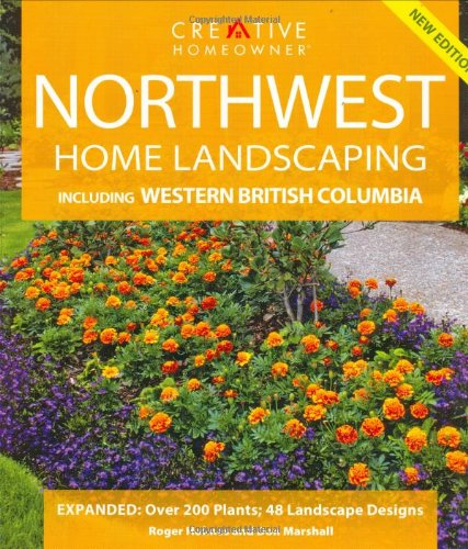 9781580113229: Northwest Home Landscaping: Including Western British Columbia