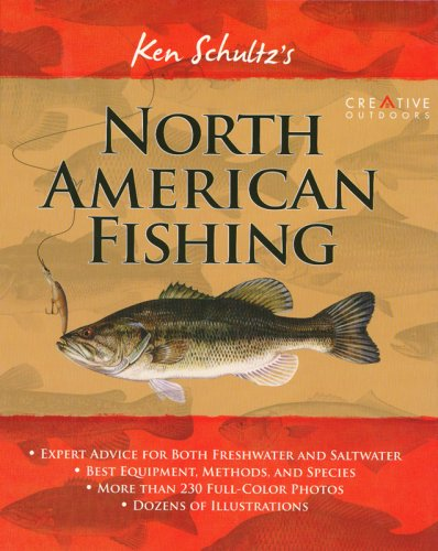 Ken Schultz's North American Fishing (1580113699) by Schultz, Ken