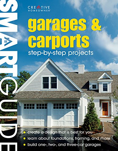 9781580113946: Garages and Carports: Step-By-Step Projects (Smart Guide)